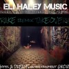 DRAKE 1 TAKE OVER Session (Eli Haley Music) (Comment for Download)