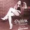 Ariana Grande - Problem ft. Iggy Azalea (Bassel Remix)