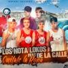 De La Calle Ft. Los Nota Lokos - Quitate La Ropa ((MaxiDJMix))