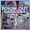Slim Thug X ZRO X Paul Wall- Pokin Out Dark Side