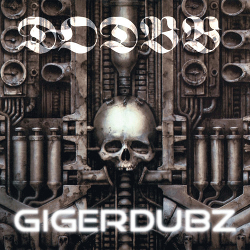 DODBB GigerDubz (TRAP♚A♚LOT♚MAFIA♚EDM exclusive)