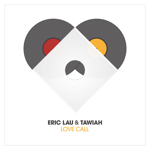 Eric Lau & Tawiah - Love Call - EP