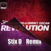 Nervo R3Hab and Ummet Ozcan Revolution - Stix DeMuschamp Remix