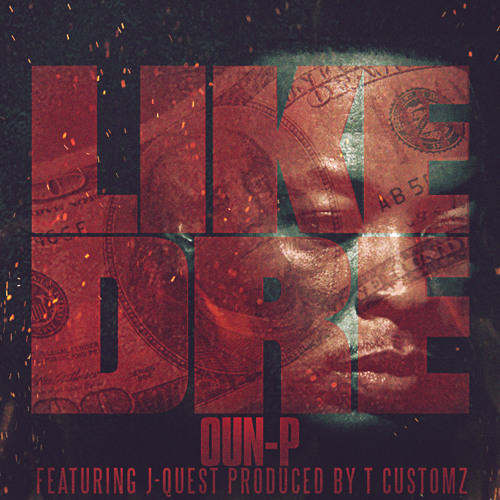 LIKE DRE FEAT J QUEST (PROD BY T CUSTOMZ)