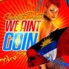 Claudette Peters - We Ain't Goin Home