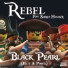 Rebel - Black Pearl (He's a Pirate) [Original Extended Mix] [feat. Sidney Housen] - Single