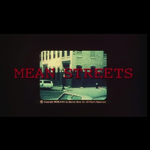 Mean Streets Opening Credits. The Ronettes, Martin Scorsese, Harvey Keitel