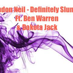 LowkeyBN x Dakota Jack x Benjii Yung - Definitely Slumped