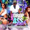 Crazy K  (Club Banga) Drop That A$$ Load Single EP Prod By Buddy Fieldz (Drity Version)