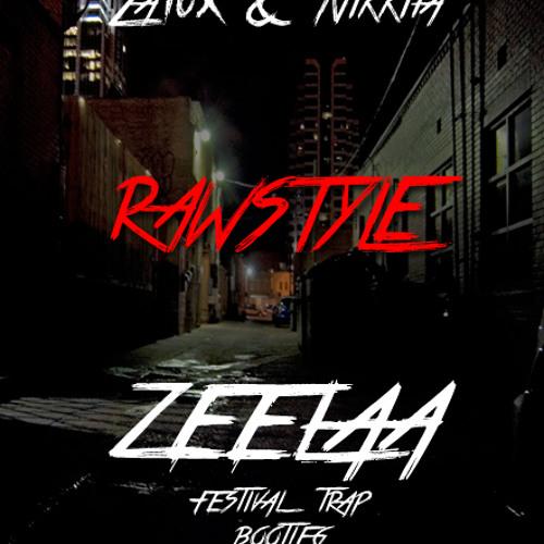 Zatox feat Nikkita - Rawstyle (Zeelaa Remix) *FREE DOWNLOAD*