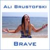 Brave - Sara Bareilles - Cover By Ali Brustofski