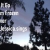 Let It Go From Frozen