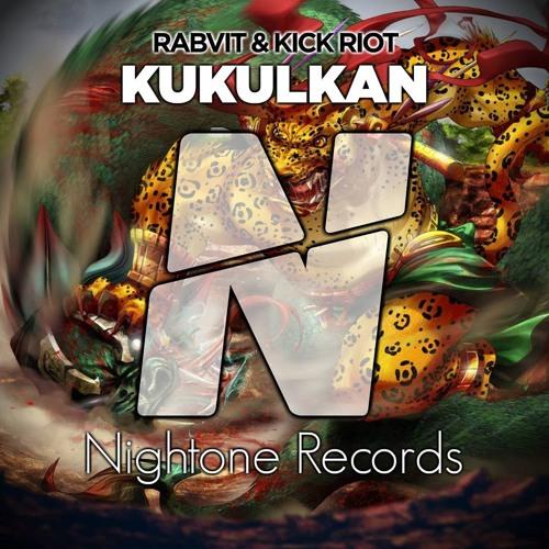 "Rabvit & Kick Riot - Kukulkán [Vote Rabvit On Dj Mag: Click on ""Buy""]"