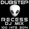 Dubstep Recess DJ Mix 100 Hits 2014: Album preview set - 100 tracks for $9.99