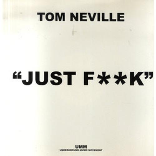 Tom Neville - Just Fuck (Matthew James Bootleg) FREE DOWNLOAD!