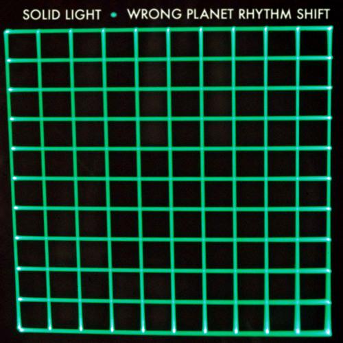 Solid Light - Wrong Planet Rhythm Shift [E.P]