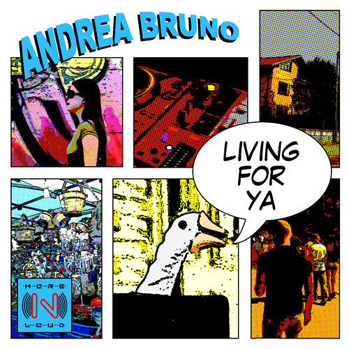 Andrea Bruno - Living For Ya (Original Mix Preview) [MORENLOUD RECORDS]