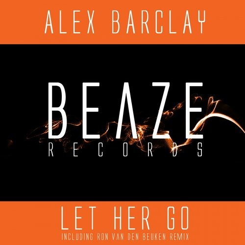 Alex Barclay - Let Her Go (Deep House Mix)