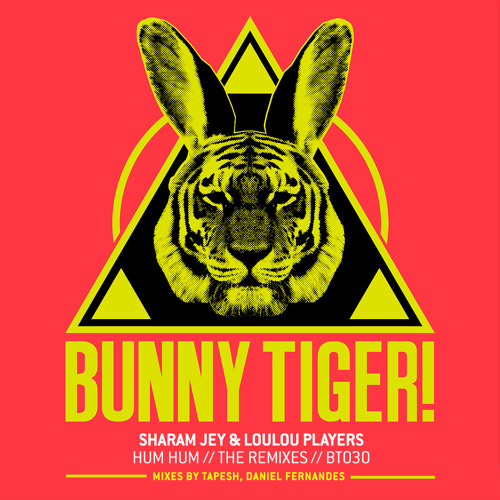 Sharam Jey & Loulou Players- Hum Hum (Tapesh & Daniel Fernandes Remixes) BT030 // [OUT NOW!]