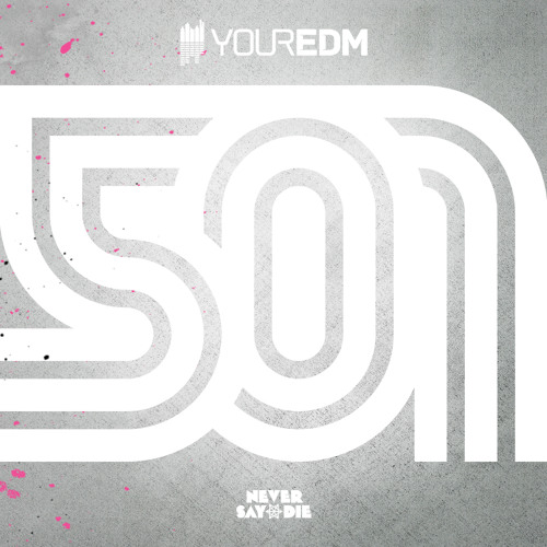 501 - NSD x UKF Promo MiniMix [YourEDM Exclusive]