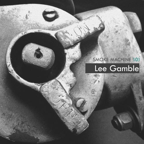 Smoke Machine Podcast 101 Lee Gamble