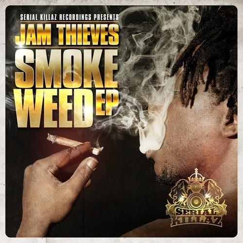 Jam Thieves - Smoke Weed EP (Mini Preview Mix) - Serial Killaz Recordings
