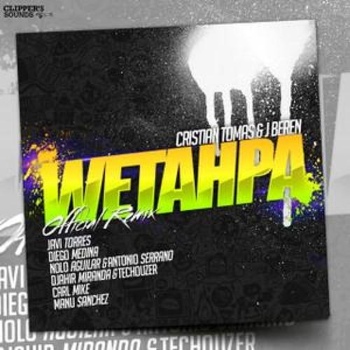 Cristian Tomas & J.Beren - Wetahpa (Nolo Aguilar & Antonio Serrano Official Remix)[Clipper Sounds]