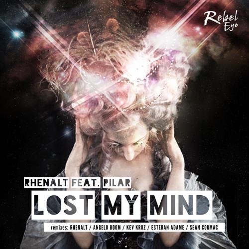 Rhenalt Feat Pilar - Lost My Mind