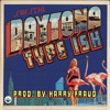 Daytona - Type Ish (Clean) [Prod. By Harry Fraud]