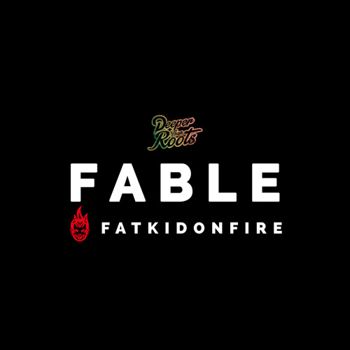 Fable x FatKidOnFire mix