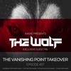 The Wolf - The Vanishing Point Episode 407 Guest Mix