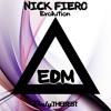 [EDM58] Nick Fiero - Evolution