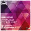 Roger Martinez - My World (Paul Hazendonk & Noraj Cue Remix) [Perspectives Digital]