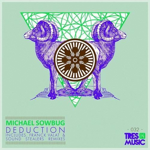 Michael Sowbug - Deduction [Tres 14 Music] - snippet