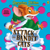 Geronimo Stilton: Attack of the Bandit Cats (#8) (Audiobook Extract) read by Edward Hermann
