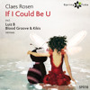 Claes Rosen - If I Could Be U (Luiz B Remix) [Spring Tube]