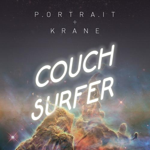 Portrait + KRANE - Couch Surfer [Free Download]