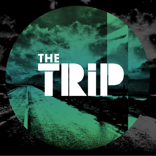 The Trip - Against The Wall