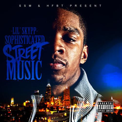 Sophisticated Street Music - Album - Skypp [EXPLICIT] (2012)