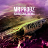 Mr. Probz - Waves (Robin Schulz Radio Edit) mp3