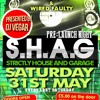 S.H.A.G Strictly House And Garage Bham Club PST Pre Launch