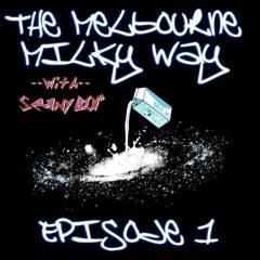 The Melbourne Milky Way (Episode 1)