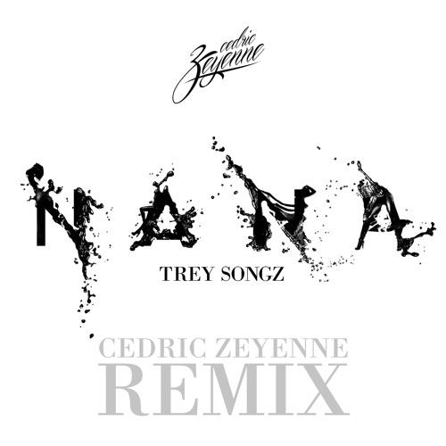 Trey Songz - Na Na (Cedric Zeyenne Remix)
