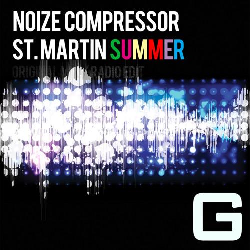 Noize Compressor - St. Martin Summer (Radio Edit)