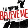 Believe Me (Remix)feat. Drake & Lil Wayne