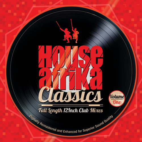 House afrika classics volume 1 album preview by house for Classic house volume 1