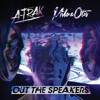 A-Trak + Milo & Otis - Out The Speakers feat. Rich Kidz (Caked Up Remix) mp3