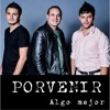 Enamorado - Porvenir (Audio/Sencillo) - Album: Algo Mejor - Disponible en Itunes, Amazon & CD Baby!