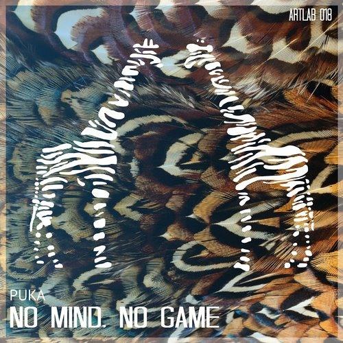 Puka - No Mind, No Game (Gabriel Evoke & Marcelo Fiorela Remix) [Artlab Records]