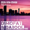 Way Out West - Mindcircus ( Dimofat & DaBool bootleg ) FREE DOWNLOAD